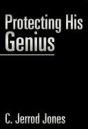 Protecting His Genius
