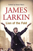 James Larkin  Lion of the Fold