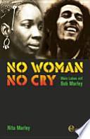 No woman no cry  : mein Leben mit Bob Marley