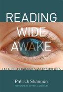 Reading Wide Awake