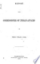 Report of the Commissioner of Indian Affairs Book