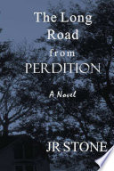 The Long Road From Perdition