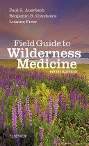 Field Guide to Wilderness Medicine E-Book [Pdf/ePub] eBook