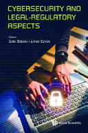 Cybersecurity And Legal regulatory Aspects
