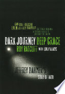 Dark Journey Deep Grace