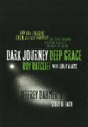 Dark Journey Deep Grace