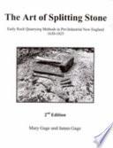 The Art of Splitting Stone