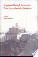 Yugoslavia Through Documents
