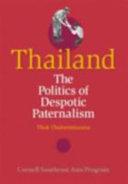Thailand, the politics of despotic paternalism