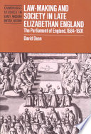 Law-Making and Society in Late Elizabethan England  : The Parliament of England, 1584-1601