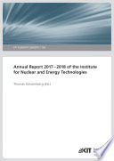 Annual Report 2017-2018 of the Institute for Nuclear and Energy Technologies (KIT Scientific Reports ; 7756)