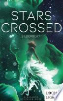 Stars Crossed. Silberblut