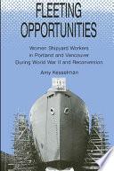 Fleeting Opportunities