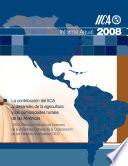 Informe Anual 2008: La Contribucion del IICA al Desarrollo de la Agricultura y las Comunidades Rurales de las Americas