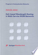 Qos Based Wavelength Routing In Multi Service Wdm Networks Book PDF