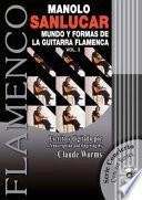 Mundo y formas de la guitarra flamenca / World of the Flamenco Guitar and It's Forms