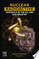 Nuclear Radioactive Materials  Tenorm  in the Oil and Gas Industry Book