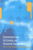 Environmental Law  the Economy and Sustainable Development