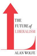 The Future of Liberalism