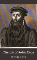Pdf The Life of John Knox