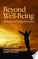 Beyond Well Being