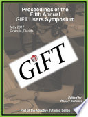 Proceedings of the 5th Annual Generalized Intelligent Framework for Tutoring  GIFT  Users Symposium  GIFTSym5