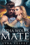 Claimed by the Alpha  His Shifter Love