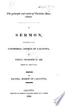 The Principle and Extent of Christian Benevolence. A Sermon [on 1 Peter I. 22, 23], Etc