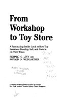 From Workshop to Toy Store