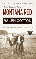 The Search for Montana Red