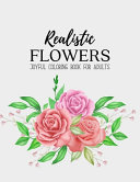 Realistic Flowers Coloring Book
