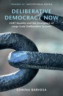 Deliberative Democracy Now