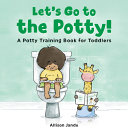 Let s Go to the Potty
