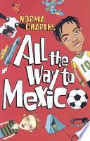 All the Way to Mexico Pdf/ePub eBook