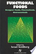Functional Foods Designer Foods Pharmafoods Nutraceuticals Book PDF