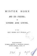 Mister Horn And His Friends Or Givers And Giving