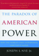 The Paradox of American Power