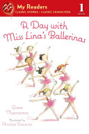 A Day with Miss Lina's Ballerinas Pdf/ePub eBook