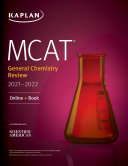 MCAT General Chemistry Review 2021 2022