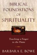 Biblical Foundations of Spirituality