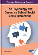 The Psychology And Dynamics Behind Social Media Interactions Book PDF