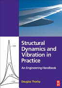 Structural Dynamics and Vibration in Practice