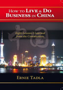 How to Live & Do Business in China