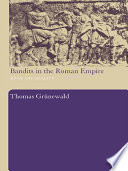 Bandits in the Roman Empire Book