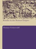 Bandits in the Roman Empire [Pdf/ePub] eBook