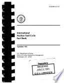 International Nuclear Fuel Cycle Fact Book