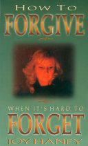How To Forgive When It's Hard to Forget Pdf/ePub eBook