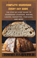 Pdf Complete Sourdough Every Day GUIDE