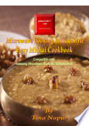 Gizmocooks Microwave Cooking Indian Style   Easy Mithai Cookbook for Samsung model MC28H5023AK