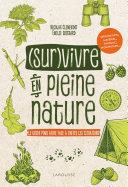 Survivre en pleine nature [Pdf/ePub] eBook